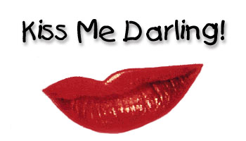 kiss me darling kiss me tonight: